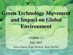 Green Technology Movement and Impact on Global Environment