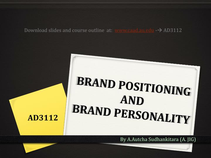 brand positioning and brand personality n.