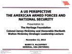 A US PERSPECTIVE THE AMERICAN ARMED FORCES AND NATIONAL SECURITY
