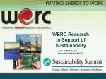 WERC Research                              in Support of Sustainability
