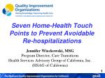 Seven Home-Health Touch Points to Prevent Avoidable Re-hospitalizations