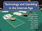 Technology and Gambling in the Internet Age