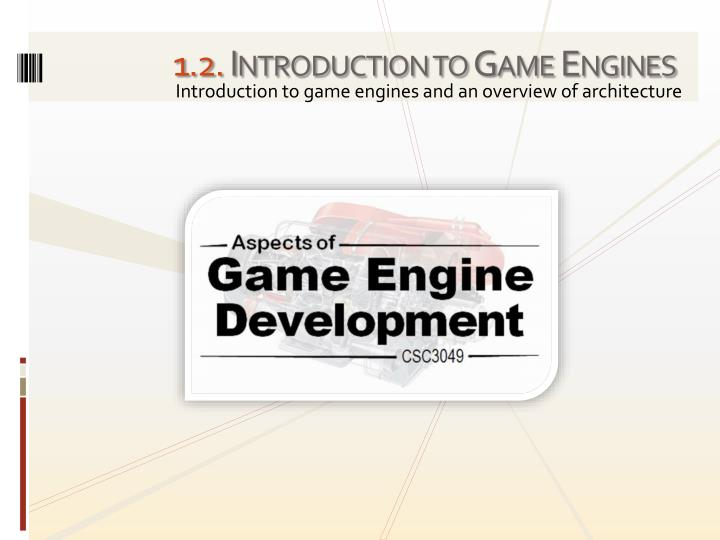 1 2 introduction to game engines n.