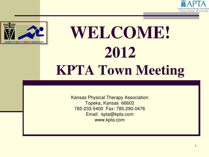 welcome 2012 kpta town meeting n.