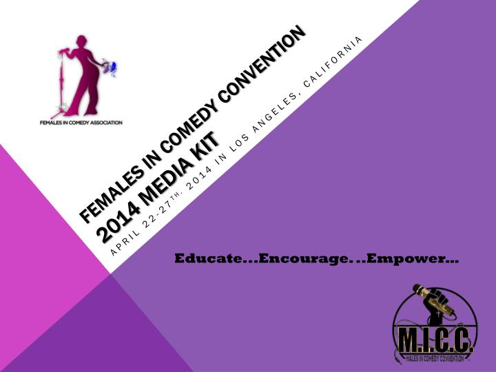 females in comedy convention 2014 media kit n.