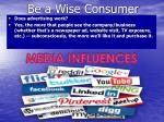 Be a Wise Consumer