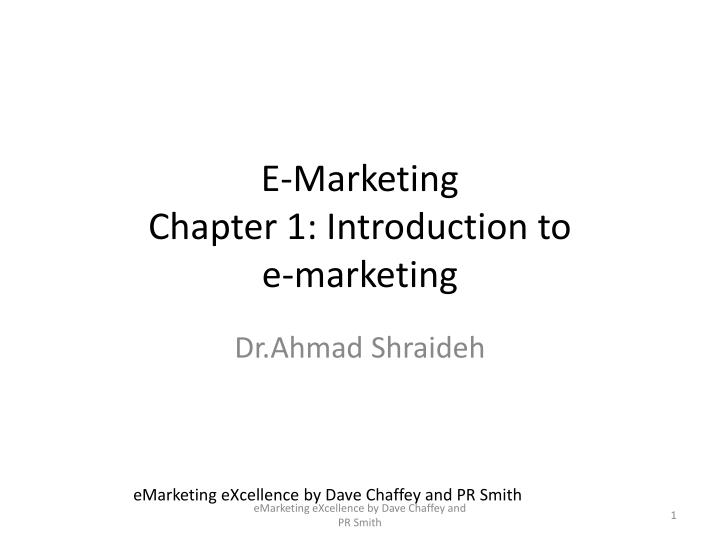 e marketing chapter 1 introduction to e marketing n.