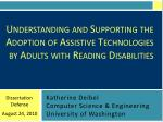 Understanding and Supporting the Adoption of Assistive Technologies by Adults with Reading Disabilities
