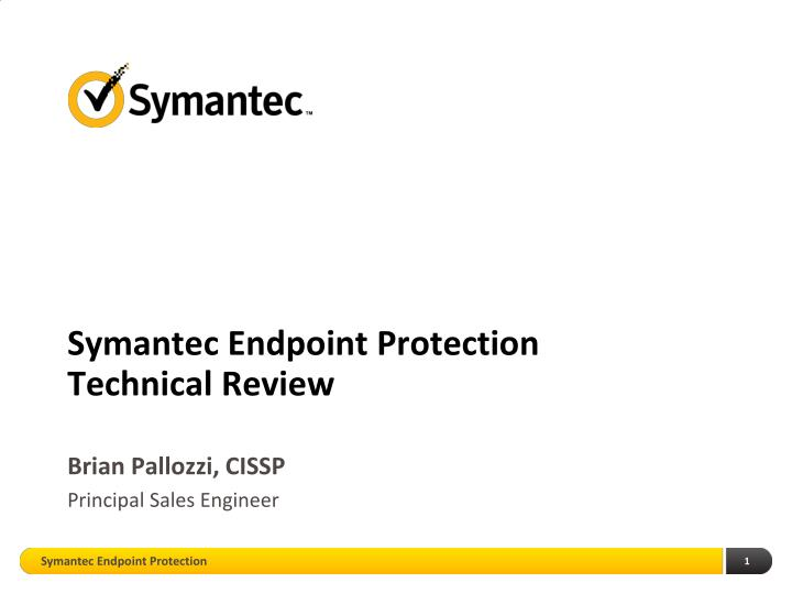 symantec endpoint protection technical review n.