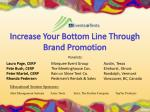 Increase Your Bottom Line Through Brand Promotion