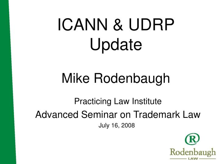 icann udrp update mike rodenbaugh n.