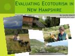 Evaluating Ecotourism in  New Hampshire
