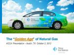 "The "" Golden Age "" of Natural Gas"