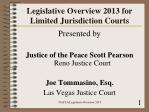 Legislative Overview 2013 for Limited Jurisdiction Courts