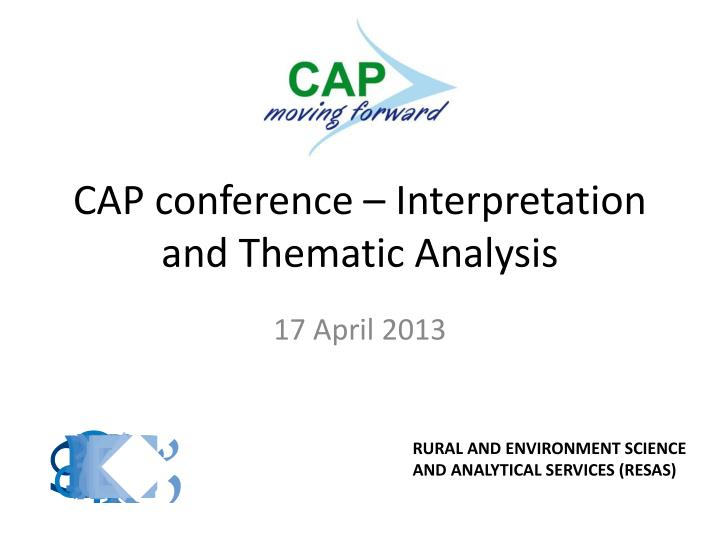 cap conference interpretation and thematic analysis n.