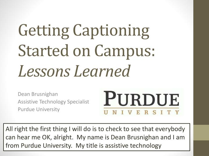 getting captioning started on campus lessons learned n.