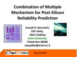 Combination of Multiple Mechanism for Post-Silicon Reliability Prediction