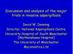 Discussion and analysis of the major trials in invasive aspergillosis