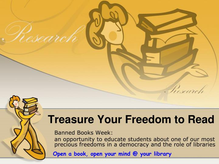 treasure your freedom to read n.