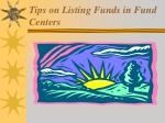 Tips on Listing Funds in Fund Centers