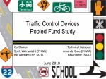 Traffic Control Devices  Pooled Fund Study