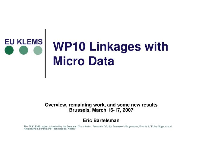 wp10 linkages with micro data n.