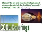 """State of the art and new technologies and advanced materials for building """"open air"""" envelope (Task 1.1)"""