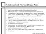 Challenges of Playing Bridge Well