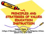 PRINCIPLES AND STRATEGIES OF VALUES EDUCATION INSTRUCTION