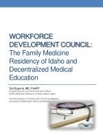 Workforce development council: The Family Medicine Residency of Idaho and Decentralized Medical Education