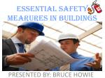 ESSENTIAL SAFETY MEARURES IN BUILDINGS