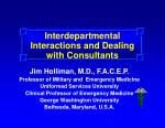 Interdepartmental Interactions and Dealing with Consultants