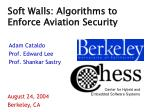 Soft Walls: Algorithms to Enforce Aviation Security