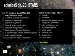 list #1  textbook pp. D38 to D39 magnitude of stars 2 factors of stars' magnitudes apparent magnitude absolute magnitude