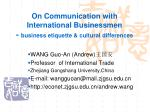 On Communication with International Businessmen -  business etiquette & cultural differences