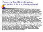 Community-Based Health Education Intervention: A Service-Learning Approach