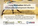 Using Motivation 3.0 with Community Development Workers