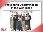Preventing Discrimination In the Workplace