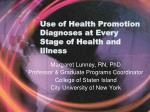 Use of Health Promotion Diagnoses at Every Stage of Health and Illness