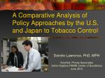 A Comparative Analysis of Policy Approaches by the U.S. and Japan to Tobacco Control