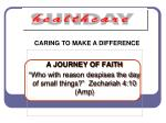 """A JOURNEY OF FAITH """"Who with reason despises the day of small things?"""" Zechariah 4:10 (Amp)"""