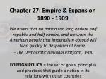 Chapter  27:  Empire & Expansion 1890 - 1909