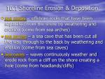 10.1 Shoreline Erosion & Deposition