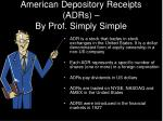 American Depository Receipts (ADRs) – By Prof. Simply Simple