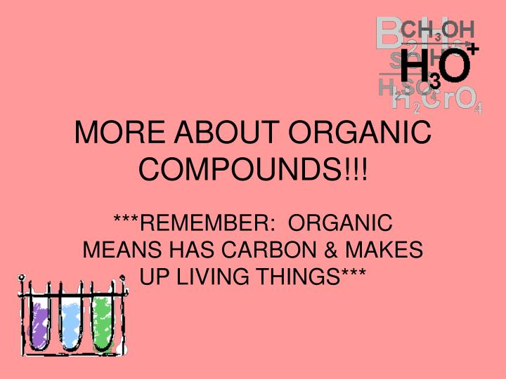 more about organic compounds n.