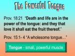 The Powerful Tongue