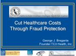 Cut Healthcare Costs Through Fraud Protection