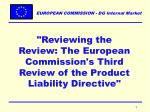 """""""Reviewing the Review: The European Commission's Third Review of the Product Liability Directive"""""""