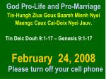 God Pro-Life and Pro-Marriage Tin-Hungh Ziux Goux Baamh Mienh Nyei Maengc Caux Cai-Doix Nyei Jauv. Tin Deic Douh 9:1-1