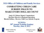 NYWFIA 30 th  Annual Training Seminar Tuesday,  June 4,  2013